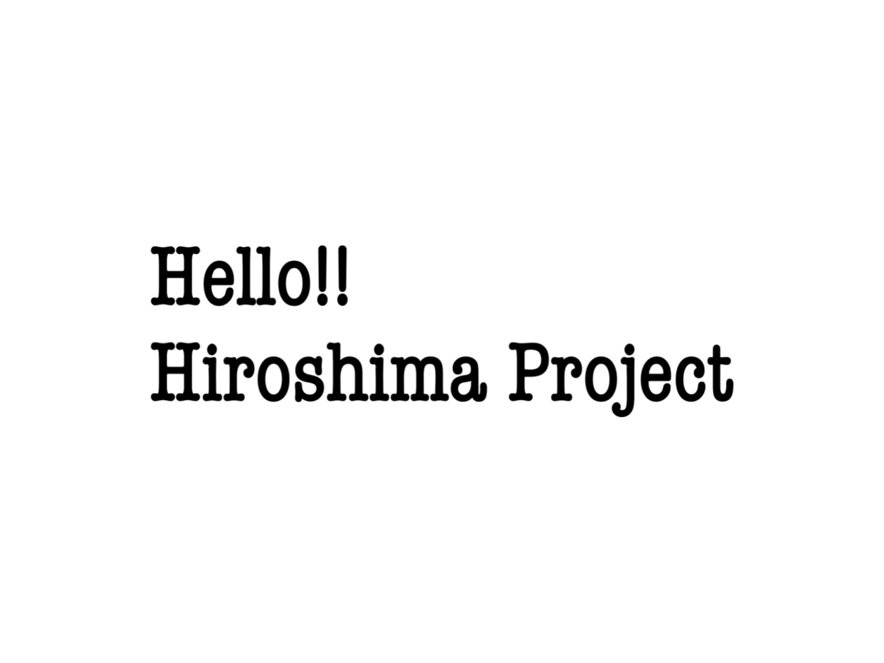 Hello!!Hiroshima Projectをご存知ですか?